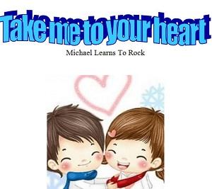 Bản nhạc nước ngoài nhẹ nhàng và ngọt ngào: Take me to your heart